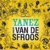 Davide Van De Sfroos, Yanez