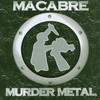 Macabre, Murder Metal