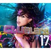 Various Artists, Clubland 17