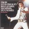 Elvis Presley, From Elvis Presley Boulevard, Memphis, Tennessee