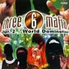 Three 6 Mafia, Chapter 2: World Domination