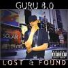 Guru, Guru 8.0: Lost & Found