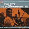 Stan Getz & The Oscar Peterson Trio, Stan Getz and The Oscar Peterson Trio
