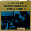 Kenny Burrell & Jimmy Smith, Blue Bash!