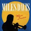 Miles Davis, Moon Dreams