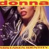 Donna Summer, Mistaken Identity