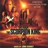 John Debney, The Scorpion King: Original Motion Picture Score