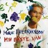 Marie Fredriksson, Min baste van