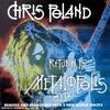 Chris Poland, Return to Metalopolis