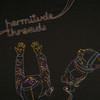 Hermitude, Threads