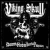 Viking Skull, Doom, Gloom, Heartache & Whiskey