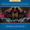 Mormon Tabernacle Choir, Hymns of Faith