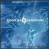 Code 64, Departure (bonus disc)