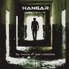 Hangar, The Reason of Your Conviction