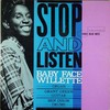 Baby Face Willette, Stop and Listen