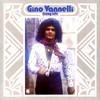 Gino Vannelli, Crazy Life