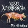 God Dethroned, The Christhunt
