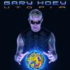Gary Hoey, Utopia