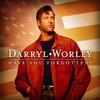 Darryl Worley, Have You Forgotten?