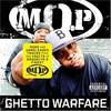 M.O.P., Ghetto Warfare