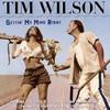 Tim Wilson, Gettin' My Mind Right
