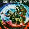 Highland Glory, Forever Endeavour