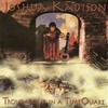 Joshua Kadison, Troubadour in a Time Quake