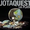 Jota Quest, La Plata