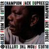 Champion Jack Dupree, Blues from the Gutter