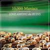 10,000 Maniacs, Love Among the Ruins