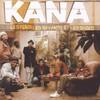 Kana, Les Fous, les Savants et les Sages