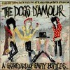The Dogs D'Amour, A Graveyard of Empty Bottles