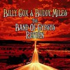 Billy Cox & Buddy Miles, The Band of Gypsys Return