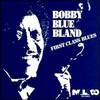 "Bobby ""Blue"" Bland, First Class Blues"