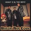 Heavy D. & The Boyz, Nuttin' but Love