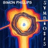 Simon Phillips, Symbiosis