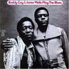 Buddy Guy & Junior Wells, Play the Blues