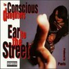 The Conscious Daughters, Ear to the Street