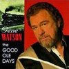 Gene Watson, The Good Ole Days