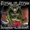Flotsam and Jetsam, Doomsday for the Deceiver