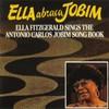 Ella Fitzgerald, Ella Abraca Jobim