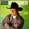 John Michael Montgomery, Home To You