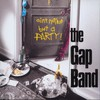 The Gap Band, Ain't Nothin' but a Party