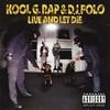 Kool G Rap & DJ Polo, Live and Let Die
