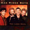 The Oak Ridge Boys, The Long Haul