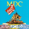 MDC, Metal Devil Cokes