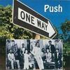 One Way, Push