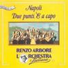 Renzo Arbore e l'Orchestra Italiana, Napoli due punti e capo