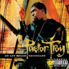 Pastor Troy, By Any Means Necessary
