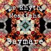 The Rhythm Messiahs, Daymare